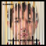 The Album Cover for Klammer - You Have Been Processed